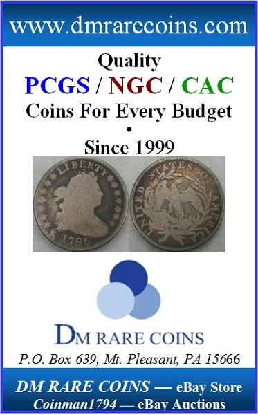 DM Rare Coins PCGS CAC graded 1796 Draped Bust dime in COIN WORLD Magazine ad.